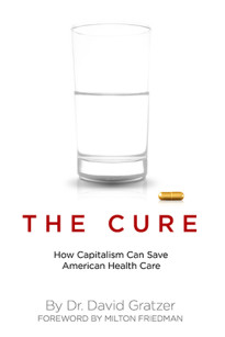 The Cure for Obamacare